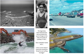 The legendary  Duke Kahanamoku demonstrated the sport of kings to the wider NZ public at Lyall Bay in 1915…  ONE HUNDRED YEARS AGO…  Is the current airport extension proposal a threat to our surfing heritage?